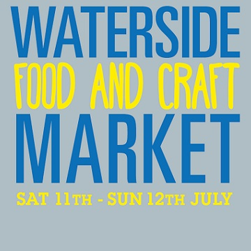 Waterside Food and Craft Market July