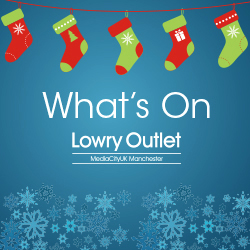 What's on at Lowry Outlet